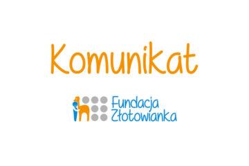 Fundacja Złotowianka- komunikat